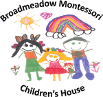 Broadmeadow Montessori Children's House