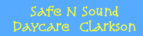 Clarkson Safe n Sound Daycare