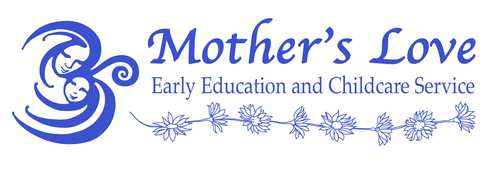 Mother's Love Early Education & Childcare Service