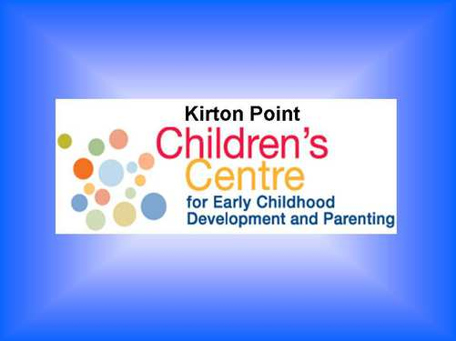 Kirton Point Children's Centre for Early Childhood Development and Parenting